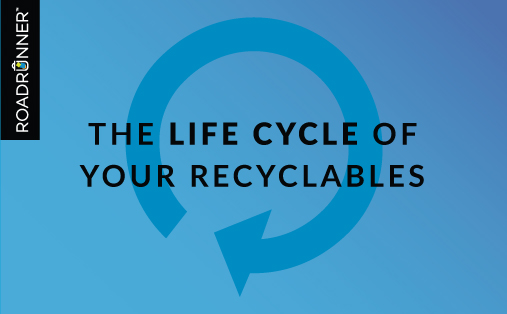The Life Cycle Of Recyclables
