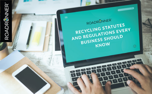 Recycling Statutes and Regulations Every Business Should Know