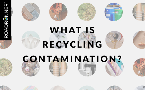 What Is Recycling Contamination?