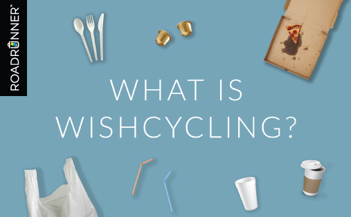 What is Wishcycling?